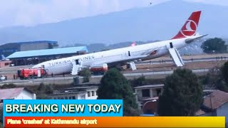 Breaking News - Plane 'crashes' at Kathmandu airport
