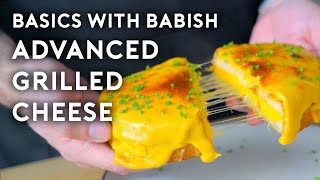 Advanced Grilled Cheese | Basics with Babish