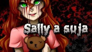 Creepypasta Especial : Sally a Suja