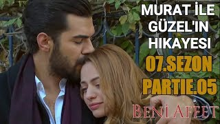 Murat ile Guzel'in Hikayesi - Beni Affet (7.sezon) Part 5
