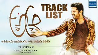 Watch a aa movie songs track list starring #nithiin #samantha, anupama parameshwaran, music composed by mickey j meyer, directed trivikram and produced by...