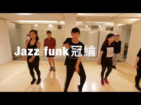 20170915 JAZZ FUNK Choreographer by 冠綸/Jimmy dance Studio
