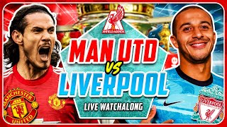 KICK-OFF DELAYED! MAN UNITED vs LIVERPOOL LIVE WATCHALONG