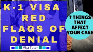 K-1 Fiance visa Red Flags of Denial