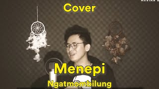 MENEPI [FULL COVER] - NGATMOMBILUNG COVER ARVIAN DWI