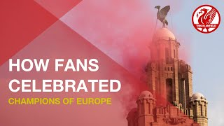 Champions of Europe | How LFC fans around the world celebrated Champions League win