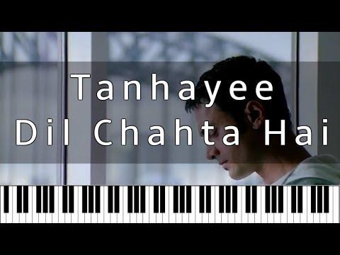 Tanhayee – Dil Chahta Hai   Hindi Piano Tutorial   Piano 4 U Cover ...