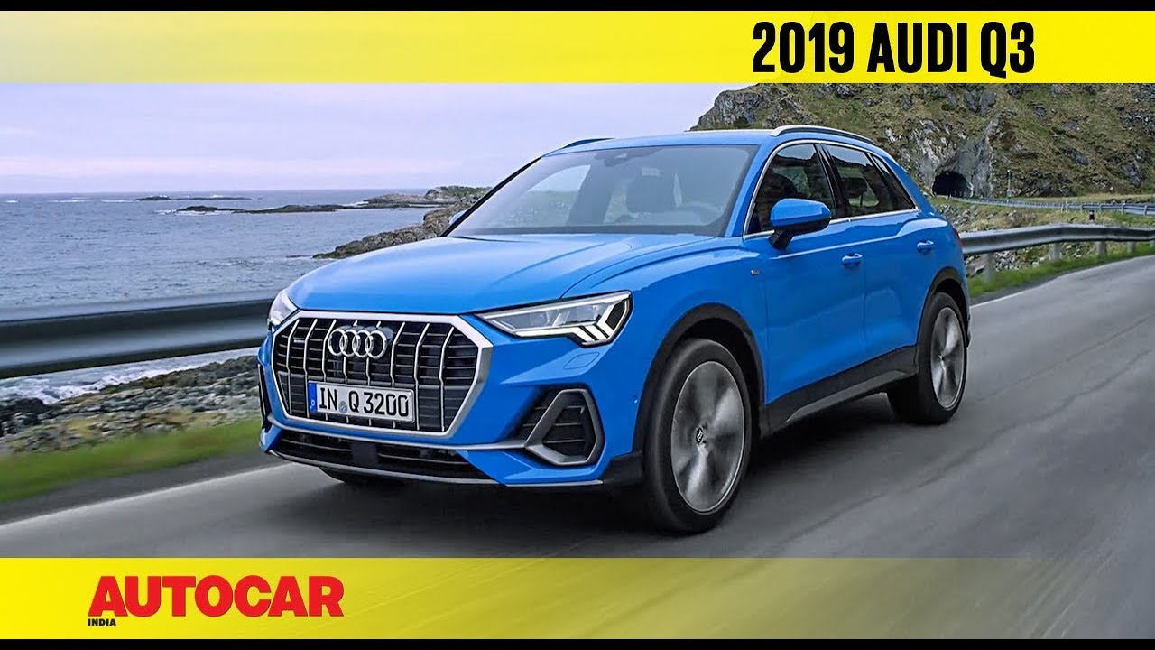 2019 Audi Q3 First Look Preview Autocar India Youtube