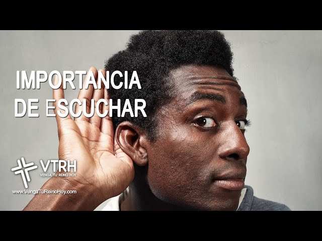 IMPORTANCIA DE ESCUCHAR