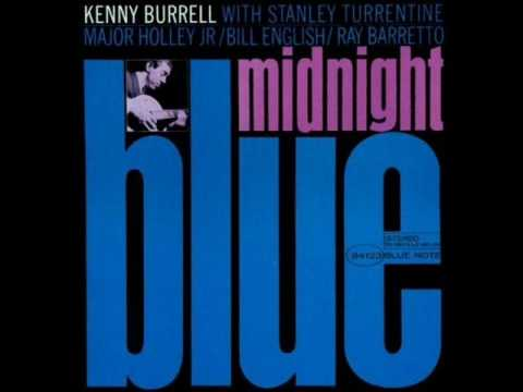Kenny Burrell Burning Spear