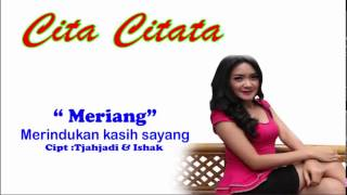 "Video [ Full Album ] Cita Citata - ""MERIANG"" Merindukan kasih sayang 
