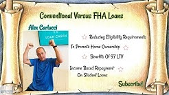 Pros And Cons On 97 LTV Conventional Versus FHA Loans