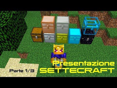 7x1 = Settecraft (1/3)