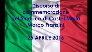 Gambar cover Discorso del Sindaco Marco Franzini Festa della Liberazione 25 Aprile 2016 – Castel Mella