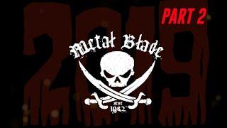 Metal Blade Records 2019 Recap - Pt. 2