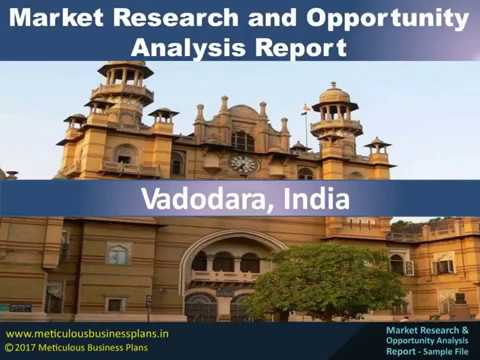Market Research and Opportunity Analysis Report - Vadodara