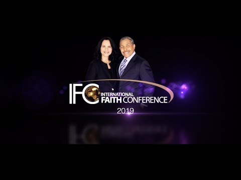 IFC International Faith Conference 2019 - For nearly 25