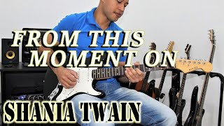 From This Moment On Shania Twain - Almir Junior Guitarra.mp3