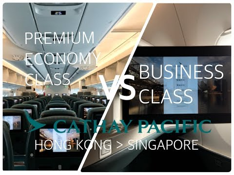 [Cathay Pacific] Business VS Premium Economy on A350
