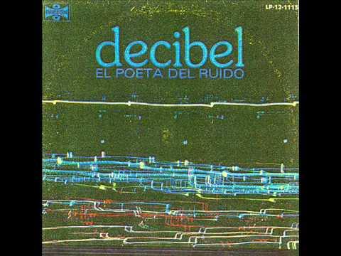 Decibel (México,1980) - El poeta del ruido (Full Album + Bonus Tracks)