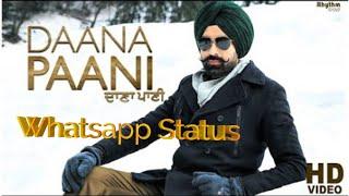 Daana Paani Official Whatsapp Status | Tarsem Jassar |