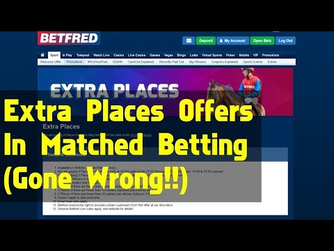 Extra Places Offers For Matched Betting (Gone Wrong!)