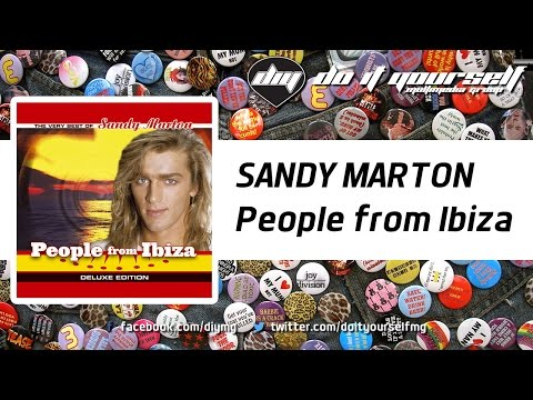 SANDY MARTON - People From Ibiza (Ibiza Remix) [Official]