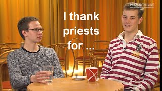 What do you want to thank priests for? (Studenten)