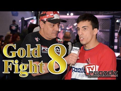 TV Pegada #0050 - Gold Fight 8