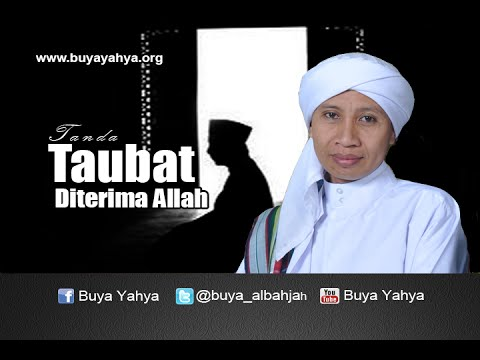Buya Yahya   Tanda Taubat Diterima Allah
