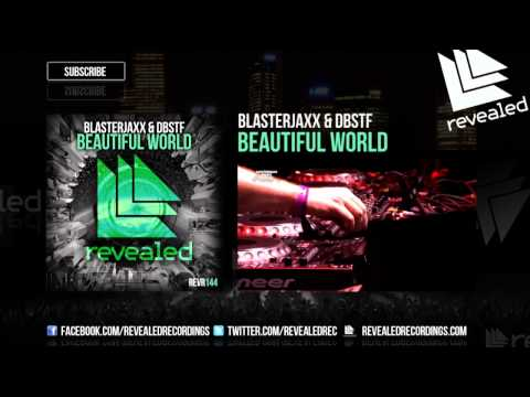 Blasterjaxx & DBSTF feat. Ryder - Beautiful World (Preview)