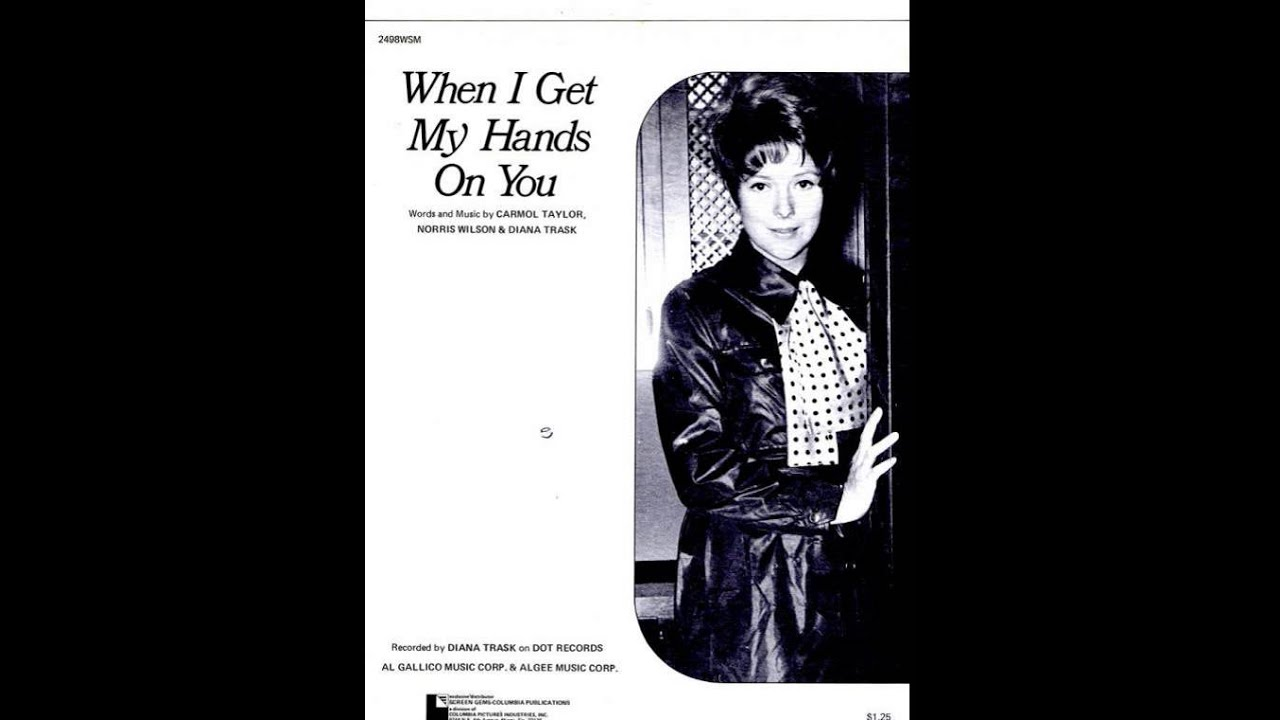 Diana Trask - (If You Wanna Hold On) Hold On To Your Man / Loneliness (Can Break A Good Girl Down)