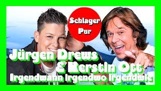 Jurgen Drews Kerstin Ott Irgendwann Irgendwo Irgendwie 2020 Youtube