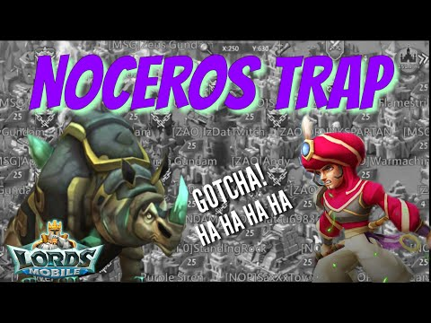 Noceros Trap! - Lords Mobile