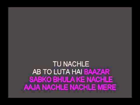Aaja Nachle Nachle Karaoke