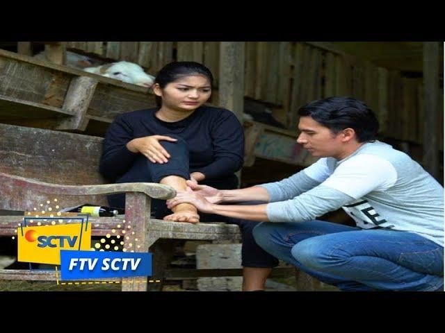 FTV SCTV - Hati Galau Cewek Kambing