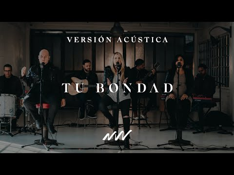 Tu Bondad (Acústico) - New Wine Music