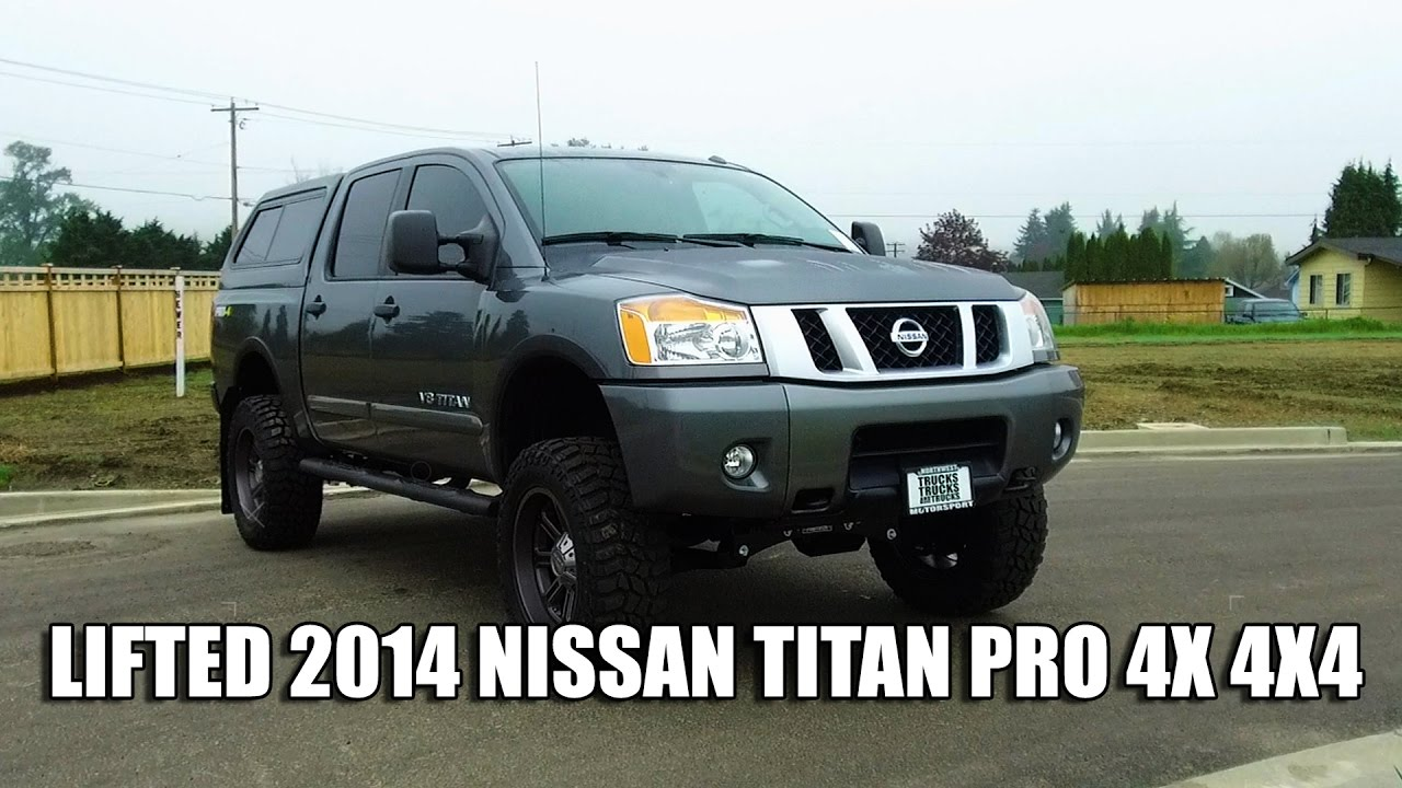 lifted 2014 nissan titan pro 4x 4x4 youtube. Black Bedroom Furniture Sets. Home Design Ideas