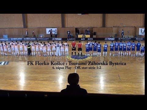 4. zápas Play-Off JEX    FK Florko Košice vs. Tsunami Záhorská Bystrica