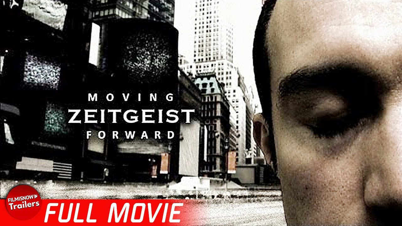 Download ZEITGEIST: MOVING FORWARD | Free Full Socio-Economic Documentary | Conspiracy Theory Collection