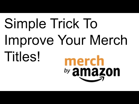 One Simple Trick to Improve your Merch Titles and Descriptions