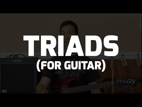 constructing-&-applying-triads---triads-for-guitar