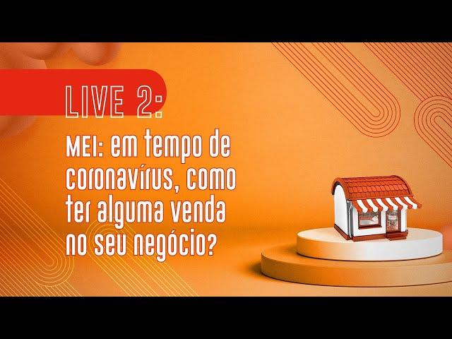 MEI: em tempo de coronavírus, como ter alguma venda no seu negócio?