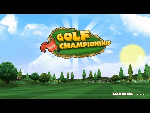 Golf Championship Android GamePlay Trailer (HD) [Game For Kids]