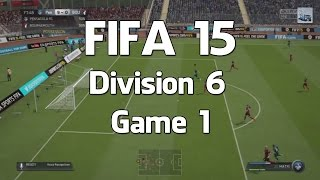 Fifa 15 - Division 6 Game 1 - Online Seasons