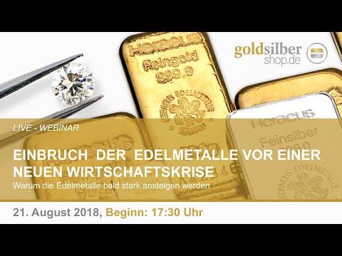 Einbruch der Edelmetalle vor einer neuen Wirtschaftskrise  - Webinar mit M. Blaschzok (21.08.2018)