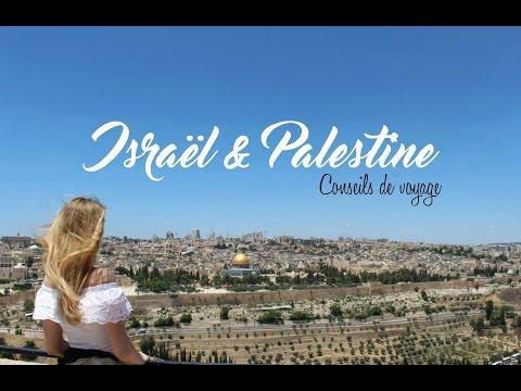 Voyager Au Proche-Orient : Israël Et Palestine