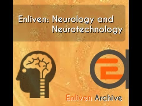 Enliven: Neurology and Neurotechnology