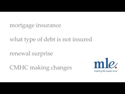Mortgage insurance, renewal surprise and CMHC making changes