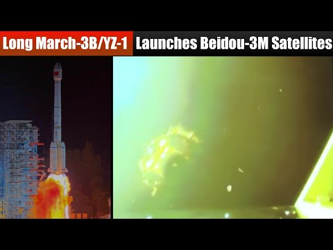 China's Long March-3B/YZ-1 Rocket Successfully launches Beidou-3M19 & 20 Navigation Satellites
